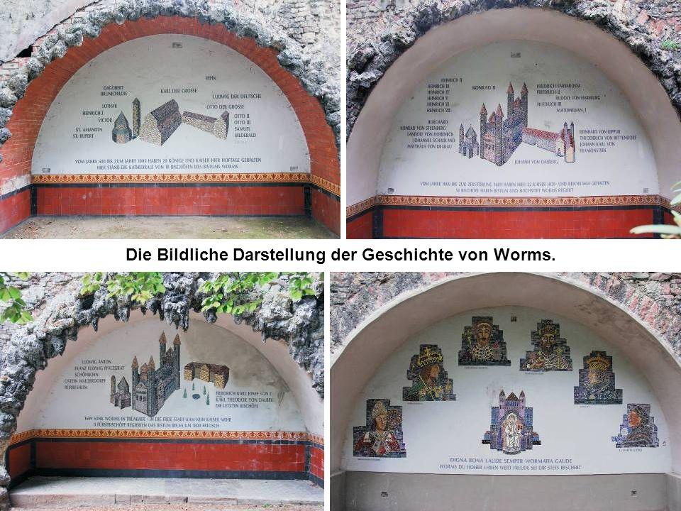 Die Bildliche Darstellung der Geschichte von Worms.