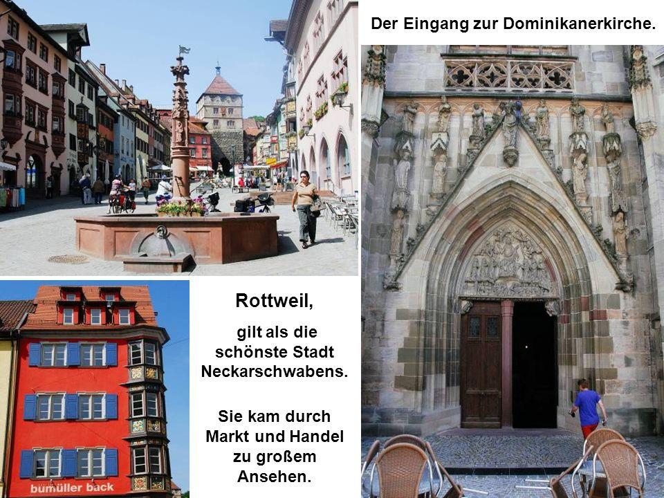 Rottweil, Der Eingang zur Dominikanerkirche.