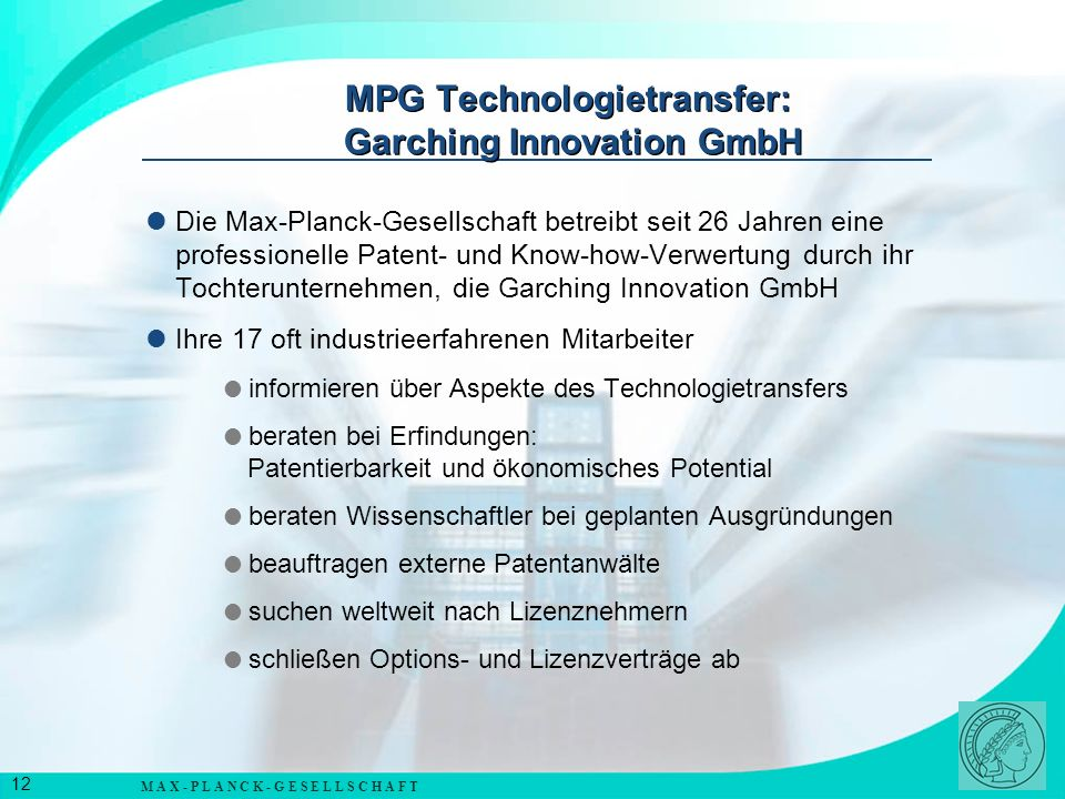MPG Technologietransfer: Garching Innovation GmbH
