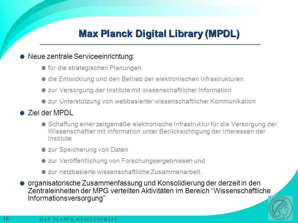 Max Planck Digital Library (MPDL)