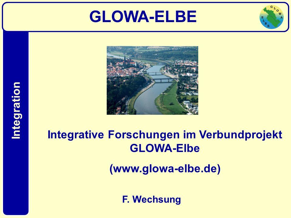 Integrative Forschungen im Verbundprojekt GLOWA-Elbe
