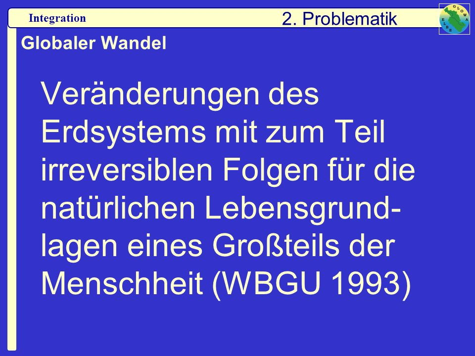2. Problematik Globaler Wandel.