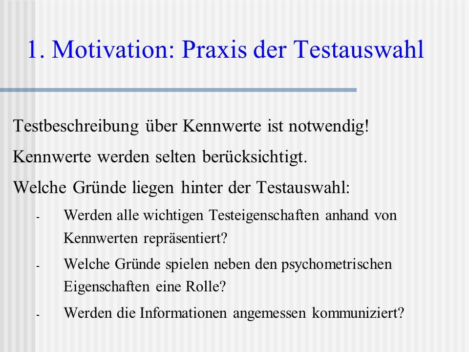 1. Motivation: Praxis der Testauswahl