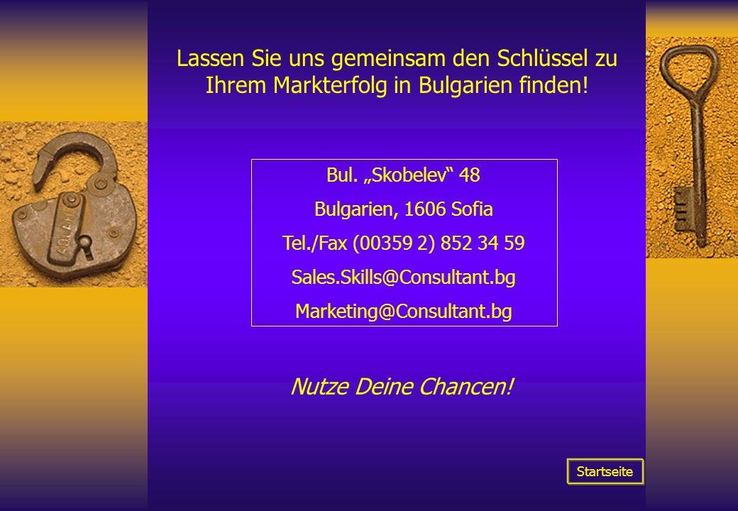 Lassen Sie uns gemeinsam den Schlüssel zu Ihrem Markterfolg in Bulgarien finden!
