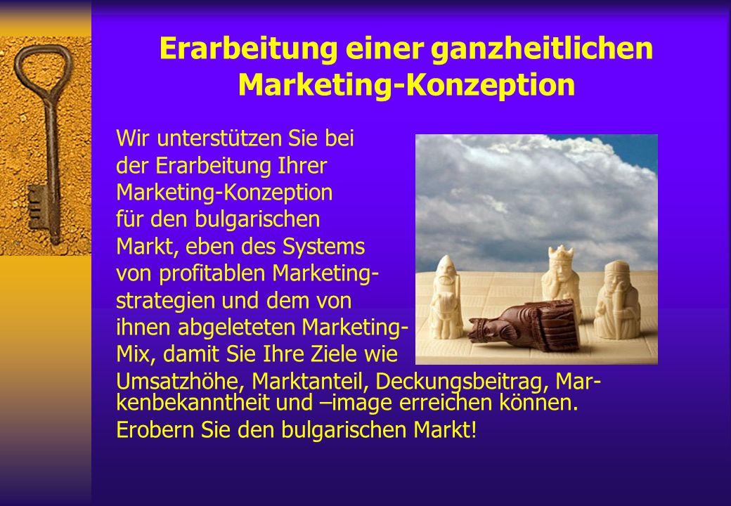 Erarbeitung einer ganzheitlichen Marketing-Konzeption