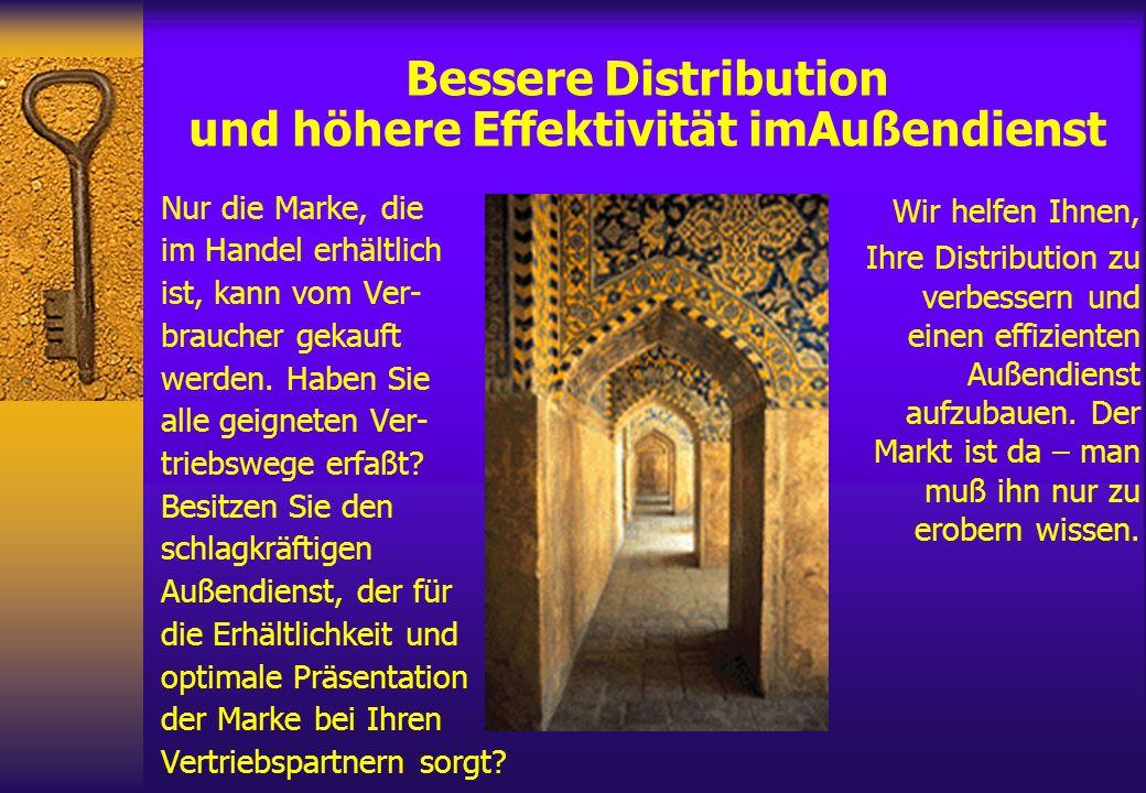 Bessere Distribution und höhere Effektivität imAußendienst