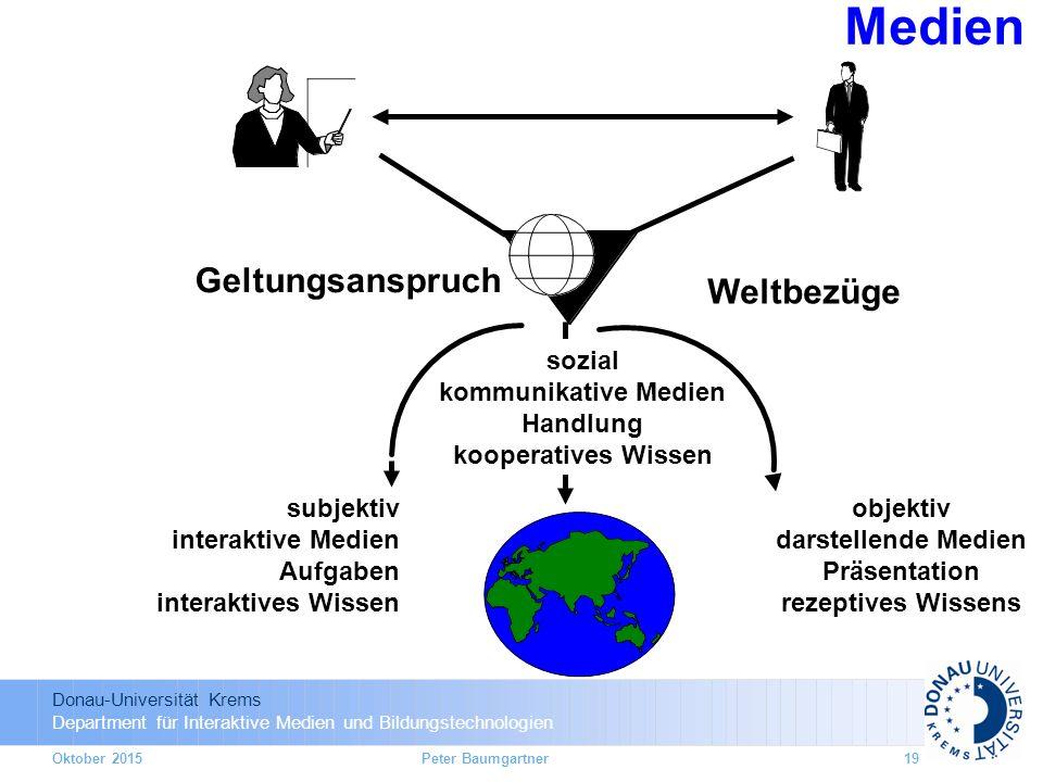 Medien Geltungsanspruch Weltbezüge sozial kommunikative Medien