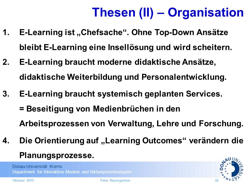 Thesen (II) – Organisation
