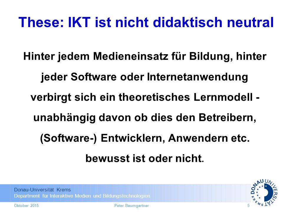 These: IKT ist nicht didaktisch neutral