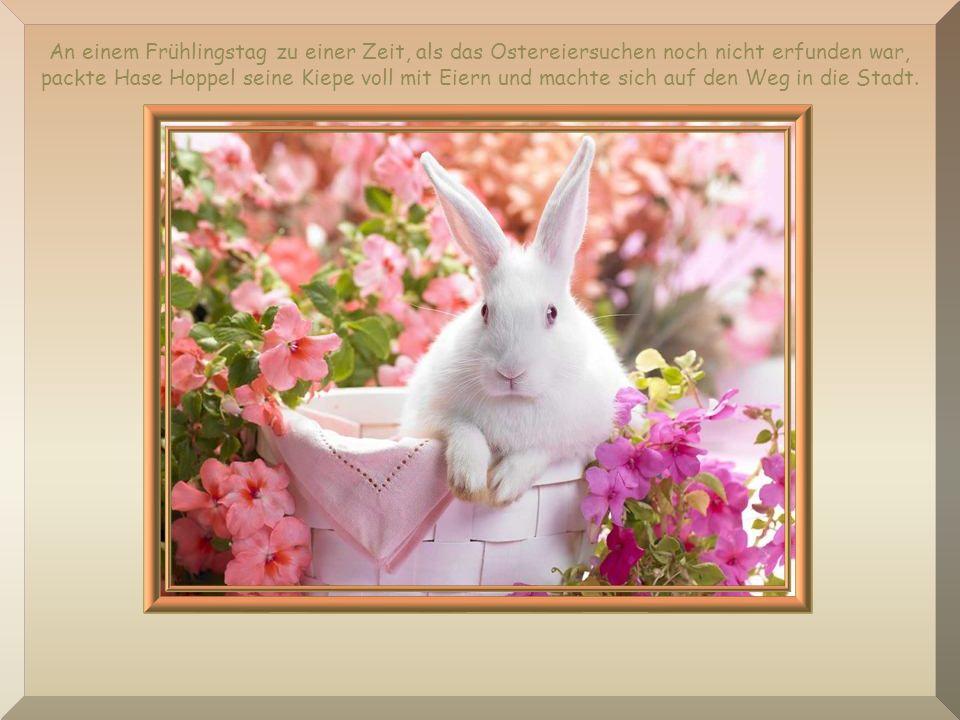 An einem Frühlingstag zu einer Zeit, als das Ostereiersuchen noch nicht erfunden war, packte Hase Hoppel seine Kiepe voll mit Eiern und machte sich auf den Weg in die Stadt.