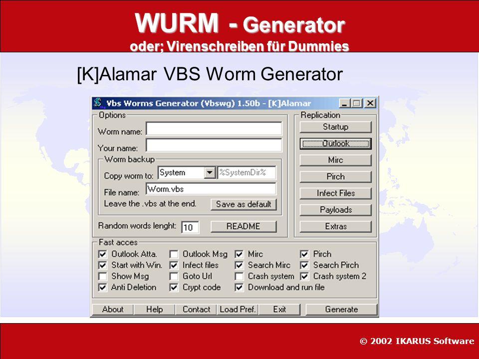WURM - Generator oder; Virenschreiben für Dummies
