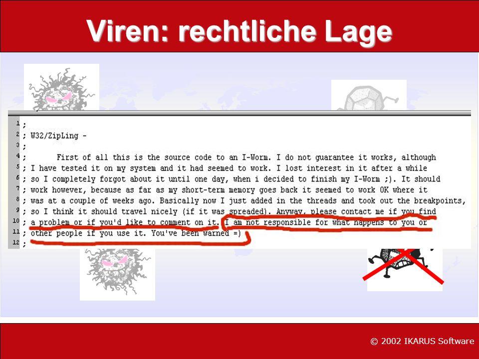 Viren: rechtliche Lage