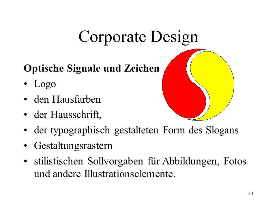 Corporate Design Optische Signale und Zeichen Logo den Hausfarben