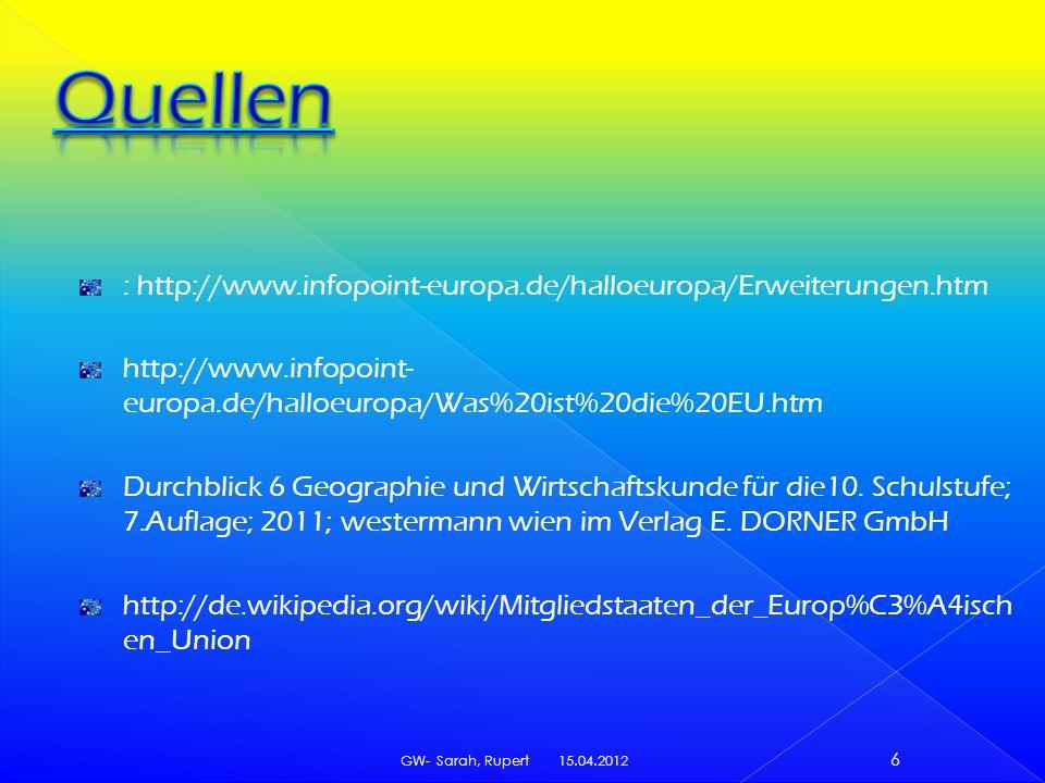 Quellen : http://www.infopoint-europa.de/halloeuropa/Erweiterungen.htm