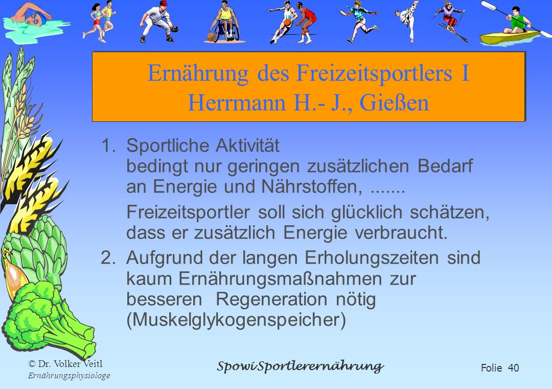 Ernährung des Freizeitsportlers I Herrmann H.- J., Gießen