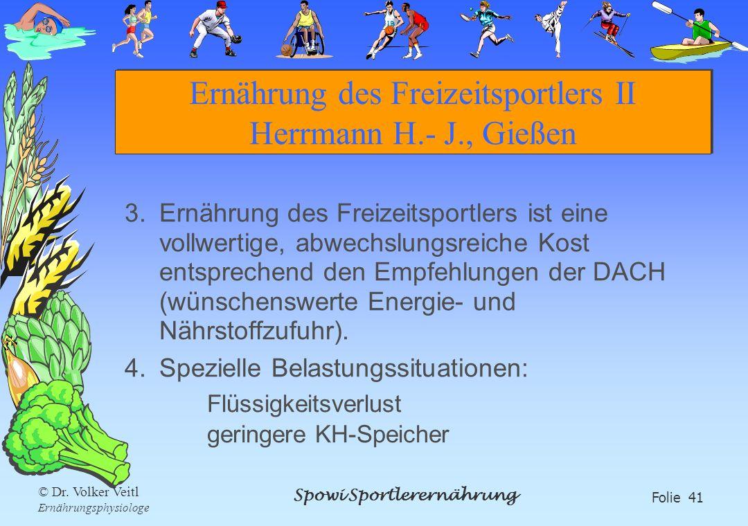 Ernährung des Freizeitsportlers II Herrmann H.- J., Gießen