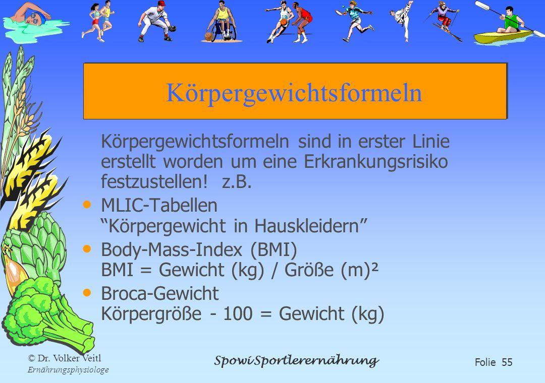 Körpergewichtsformeln