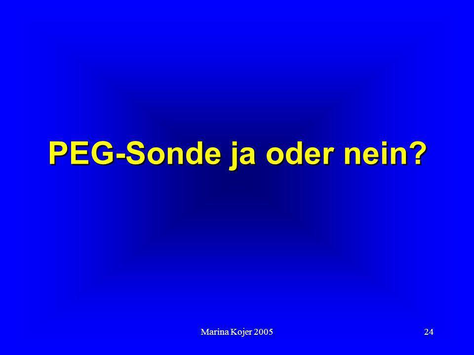 PEG-Sonde ja oder nein Marina Kojer 2005