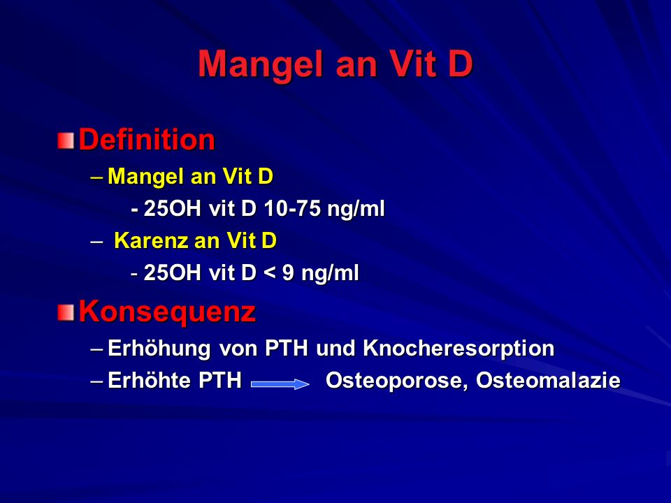 Mangel an Vit D Definition Konsequenz Mangel an Vit D