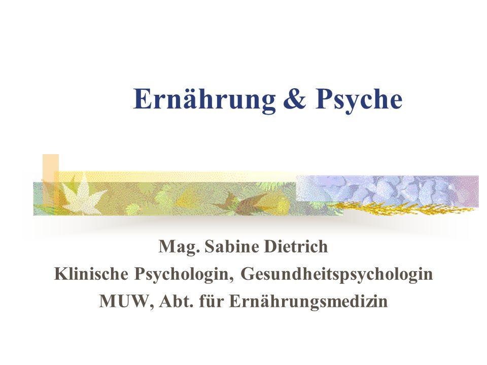 Ernährung & Psyche Mag. Sabine Dietrich