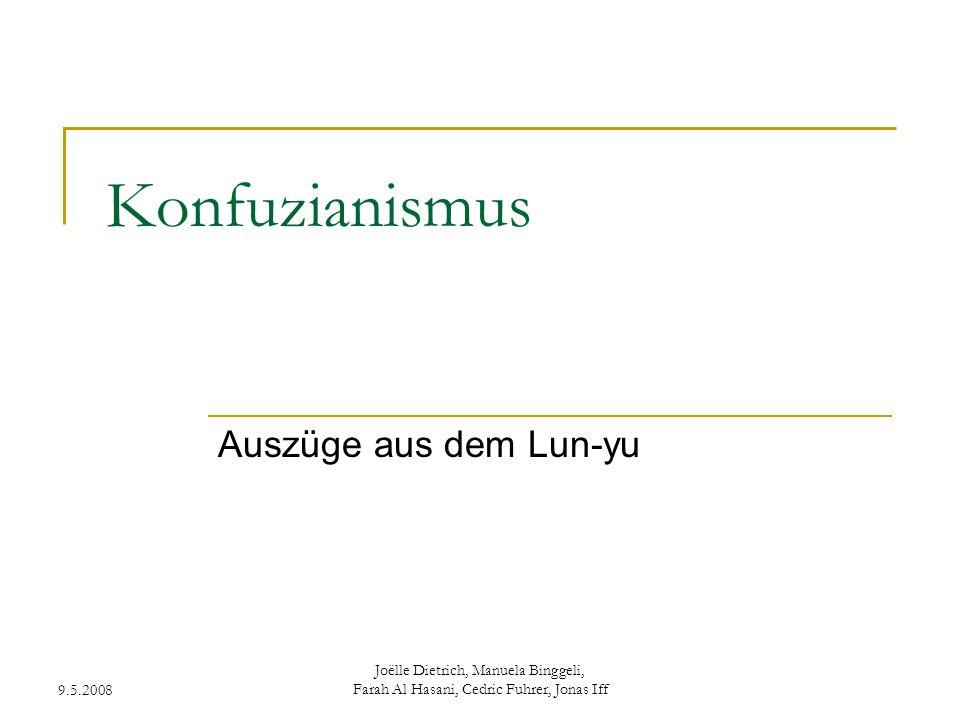 Konfuzianismus Auszüge aus dem Lun-yu 9.5.2008