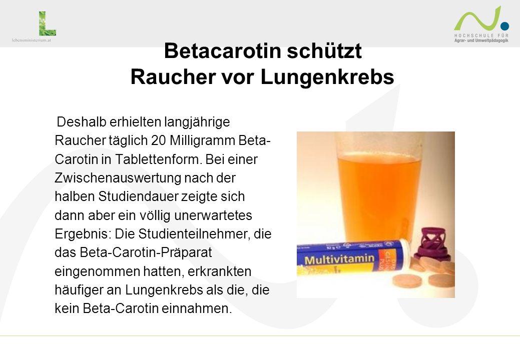 Betacarotin schützt Raucher vor Lungenkrebs