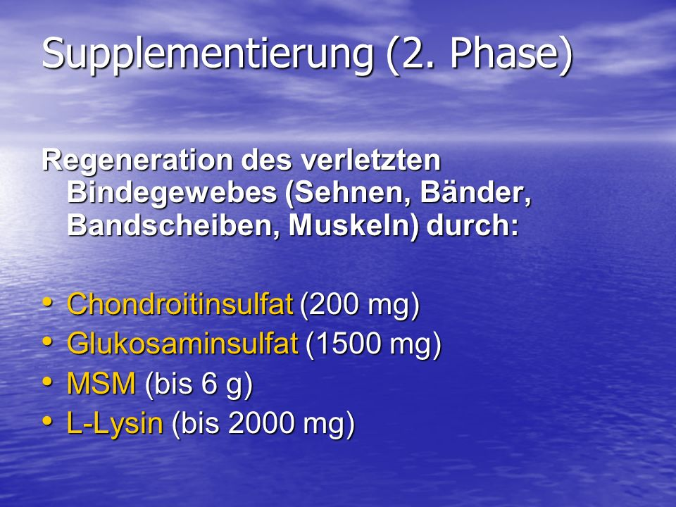 Supplementierung (2. Phase)