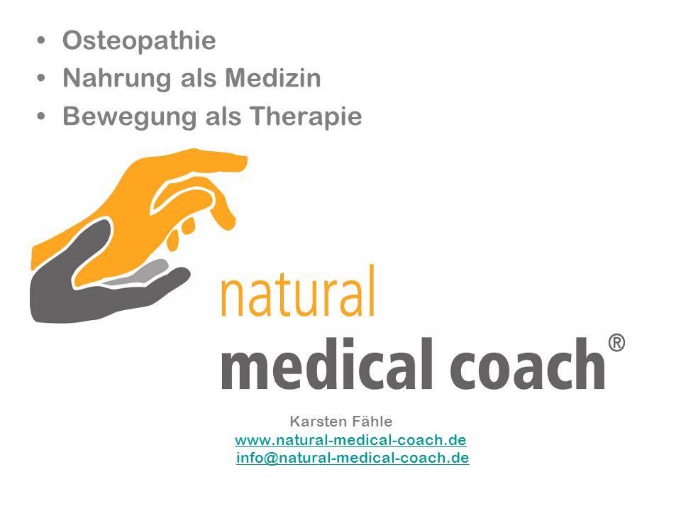 Osteopathie Nahrung als Medizin Bewegung als Therapie