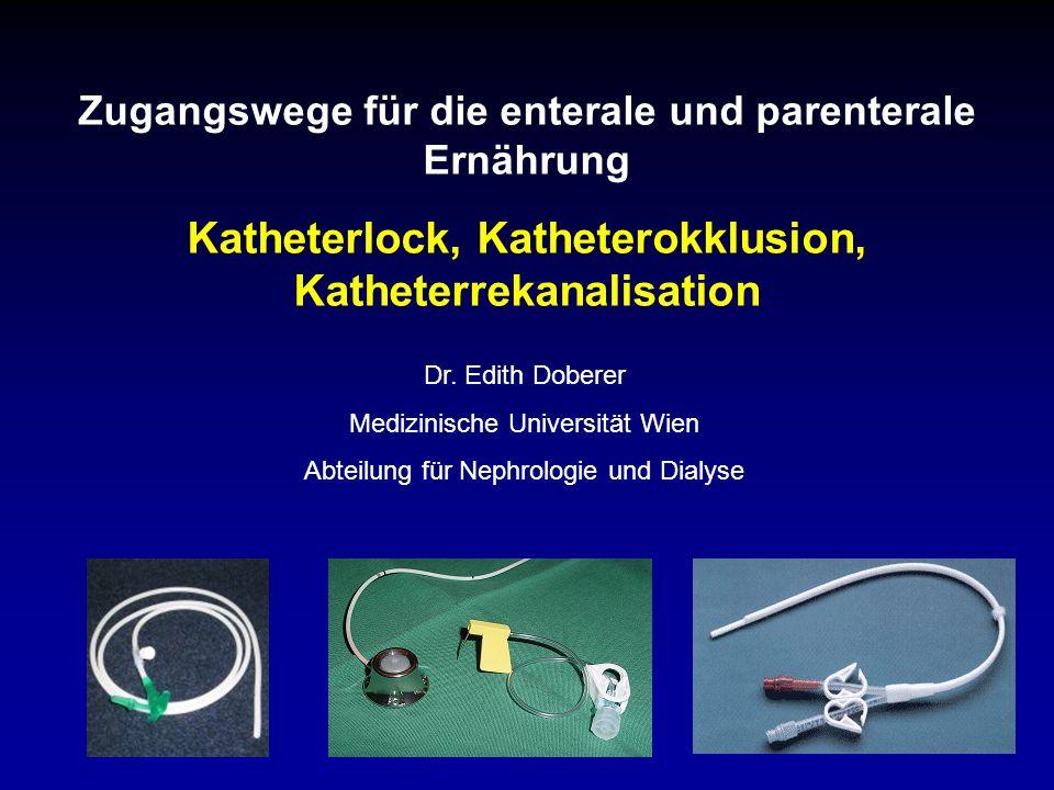 Katheterlock, Katheterokklusion, Katheterrekanalisation