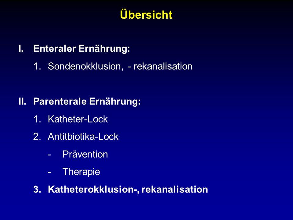 Übersicht Enteraler Ernährung: Sondenokklusion, - rekanalisation