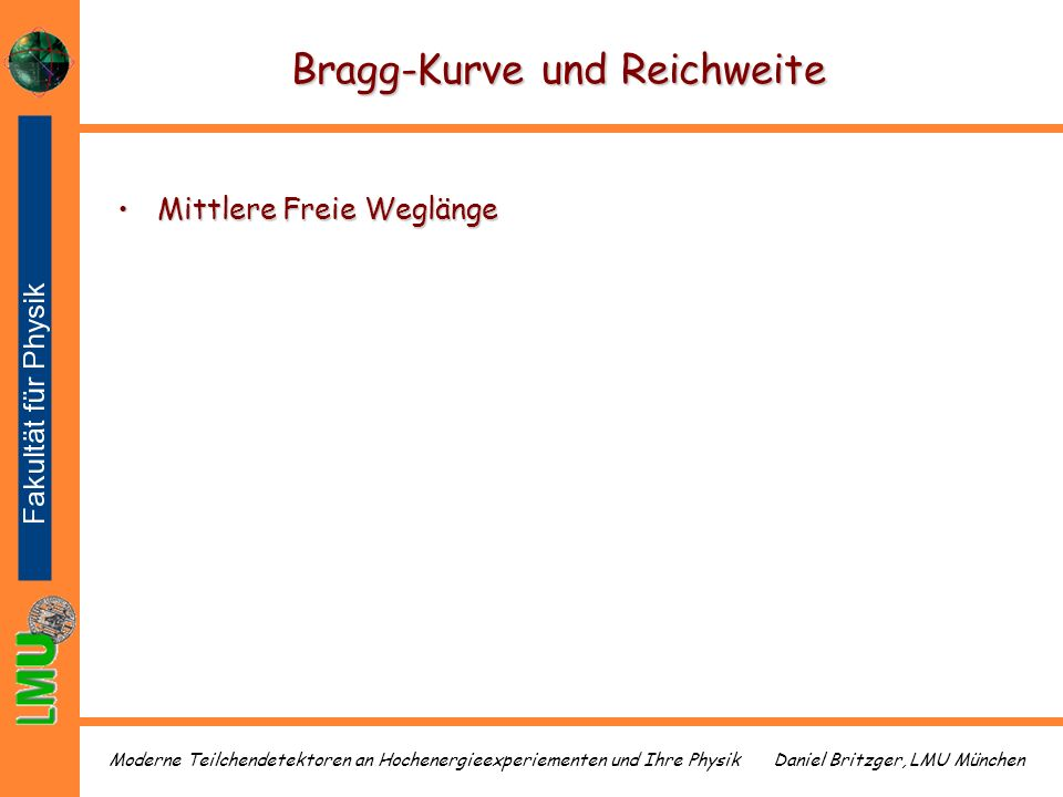 Bragg-Kurve und Reichweite
