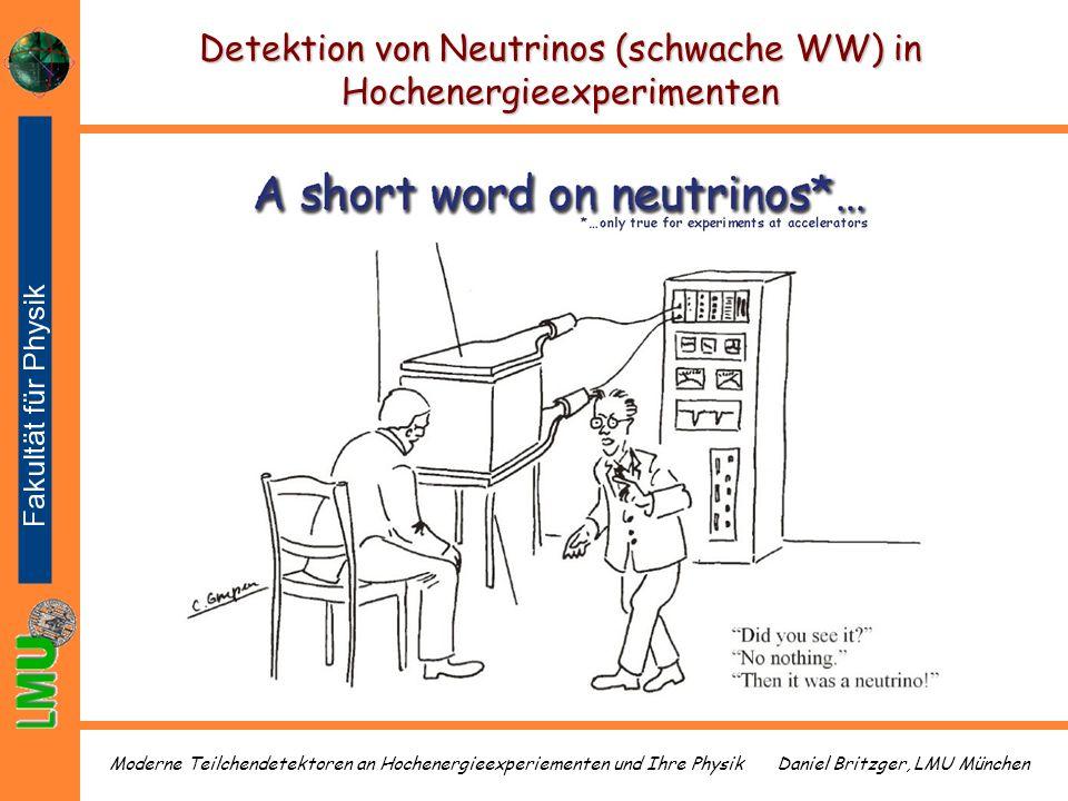 Detektion von Neutrinos (schwache WW) in Hochenergieexperimenten