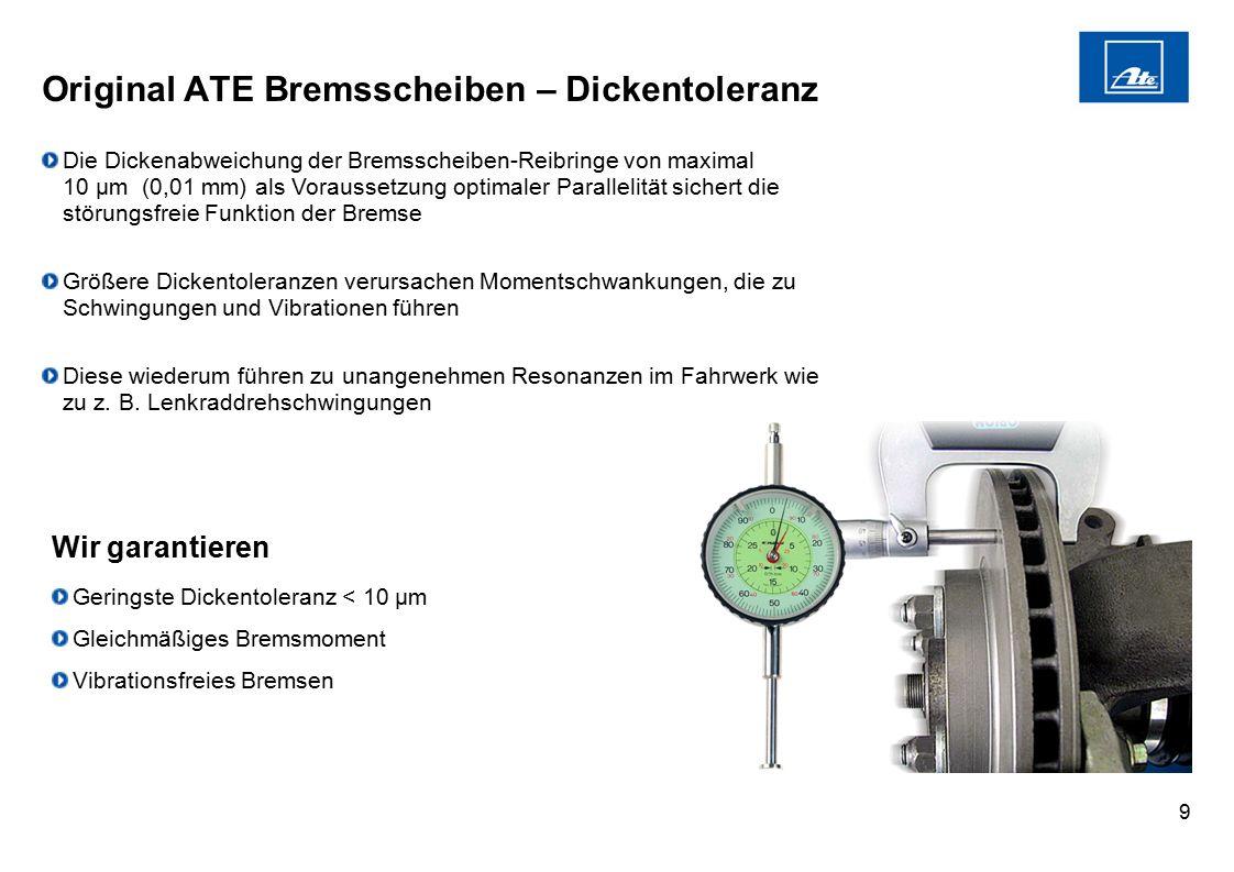 Original ATE Bremsscheiben – Dickentoleranz