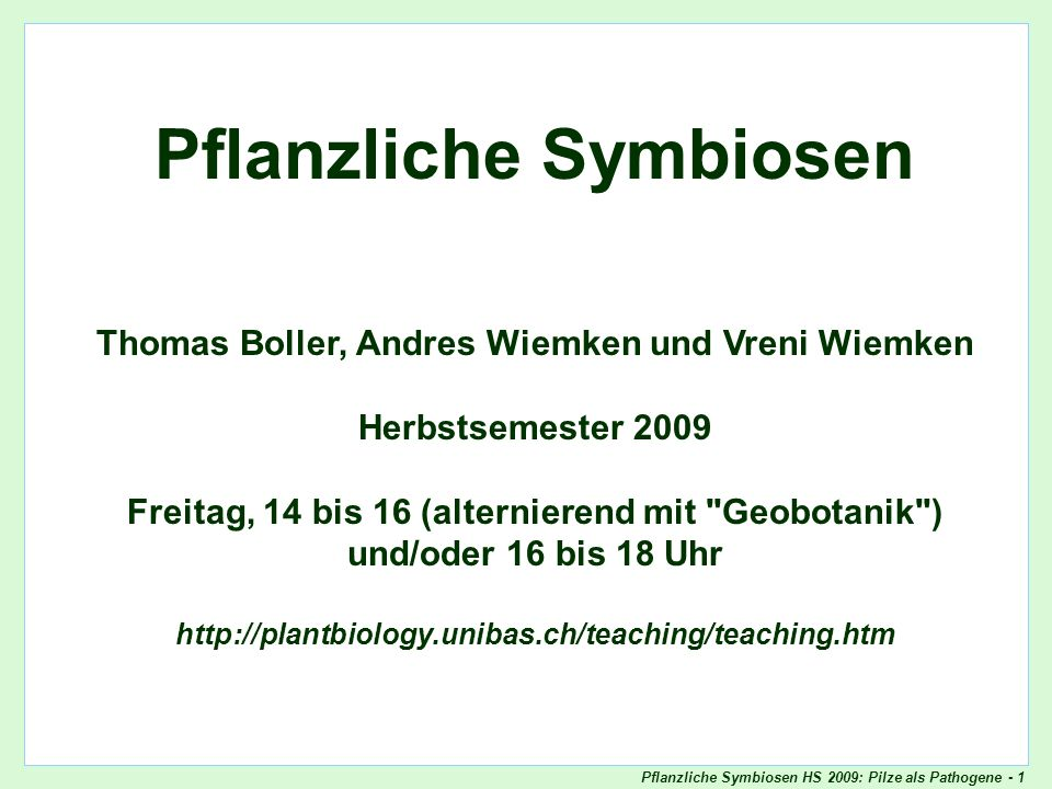 Pflanzliche Symbiosen Thomas Boller, Andres Wiemken und Vreni Wiemken