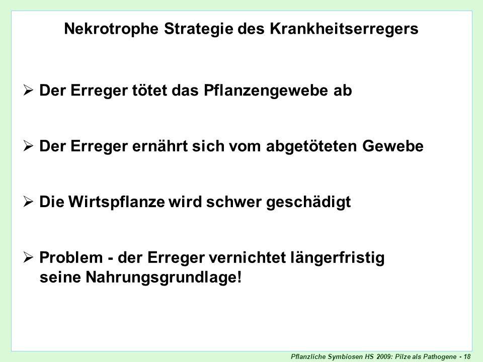 Nekrotrophe Strategie des Krankheitserregers