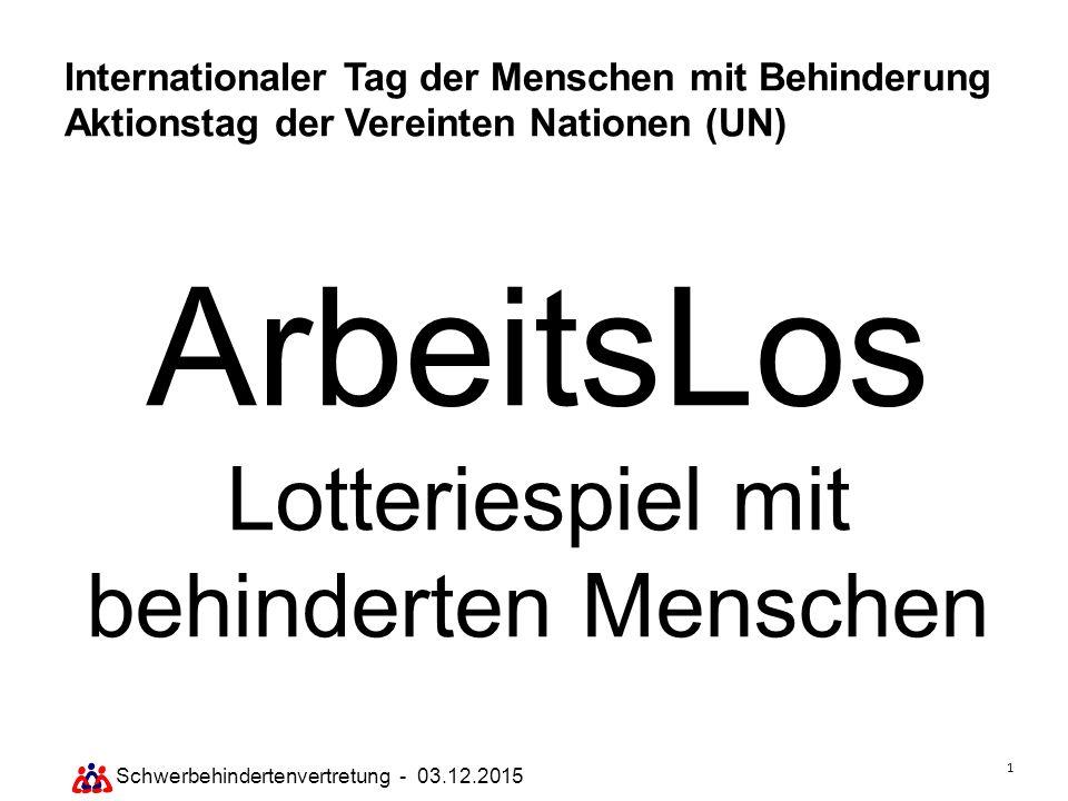 ArbeitsLos Lotteriespiel mit behinderten Menschen