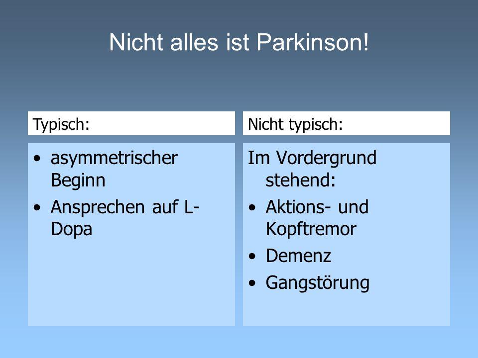 Nicht alles ist Parkinson!