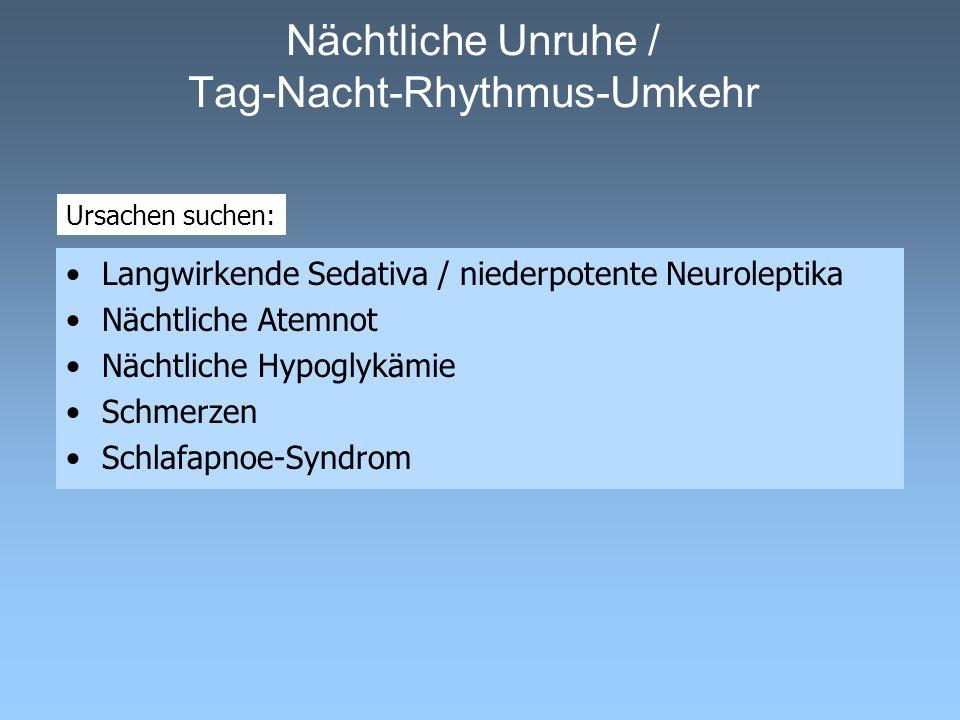 Nächtliche Unruhe / Tag-Nacht-Rhythmus-Umkehr