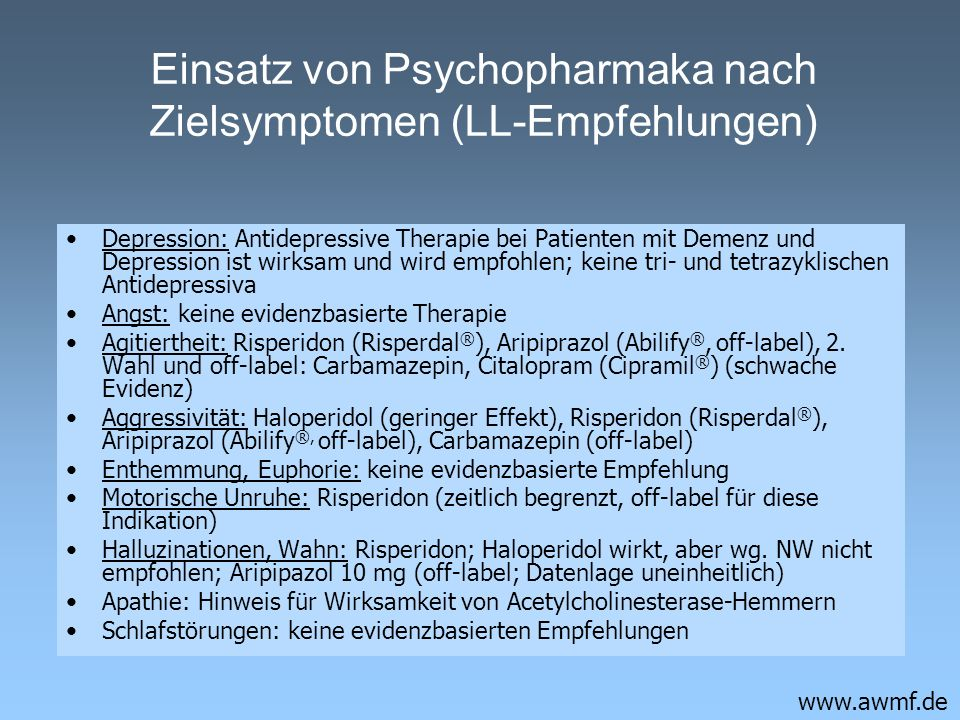 Einsatz von Psychopharmaka nach Zielsymptomen (LL-Empfehlungen)