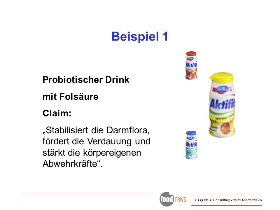 Beispiel 1 Probiotischer Drink mit Folsäure Claim: