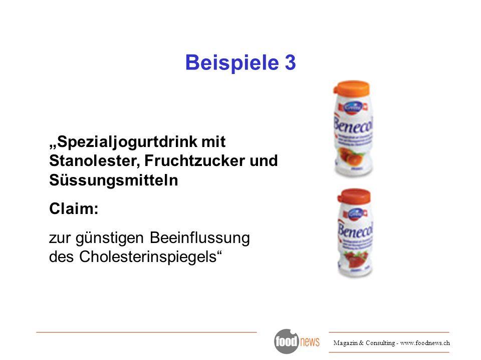 """Beispiele 3 """"Spezialjogurtdrink mit Stanolester, Fruchtzucker und Süssungsmitteln."""