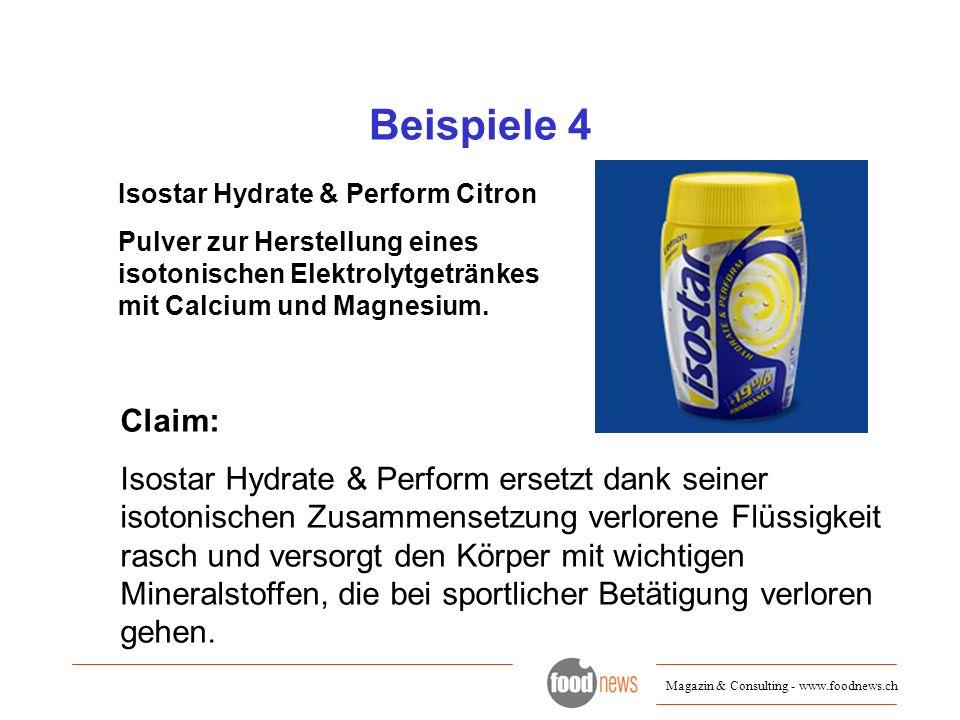 Beispiele 4 Isostar Hydrate & Perform Citron. Pulver zur Herstellung eines isotonischen Elektrolytgetränkes mit Calcium und Magnesium.