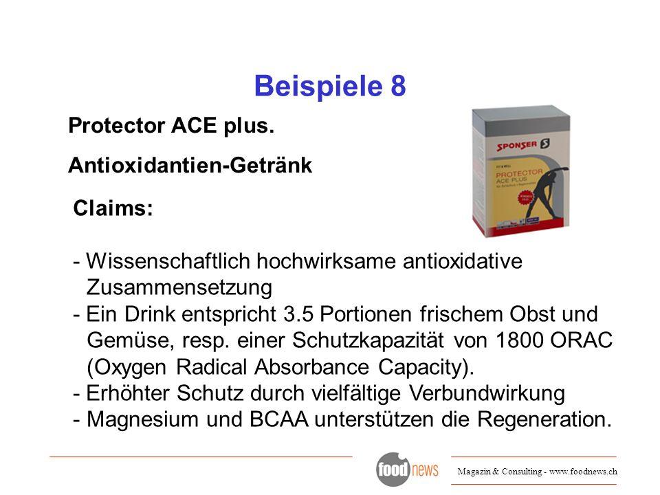 Beispiele 8 Protector ACE plus. Antioxidantien-Getränk