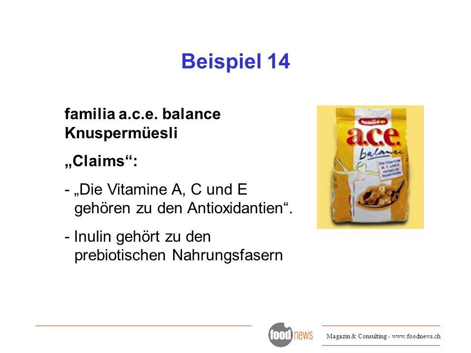 "Beispiel 14 familia a.c.e. balance Knuspermüesli ""Claims :"