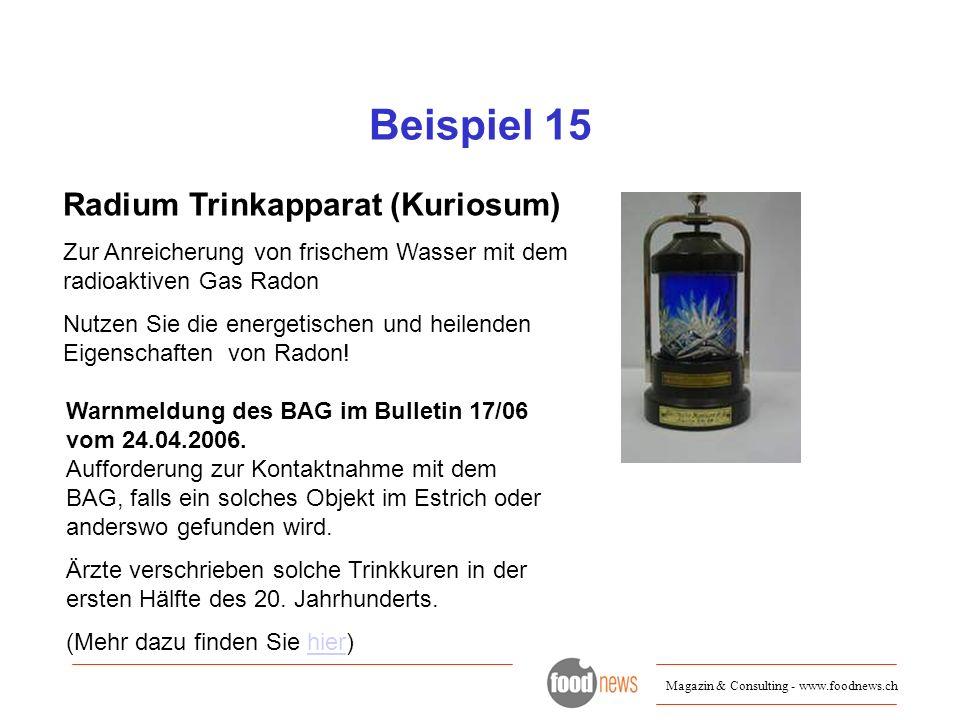 Beispiel 15 Radium Trinkapparat (Kuriosum)