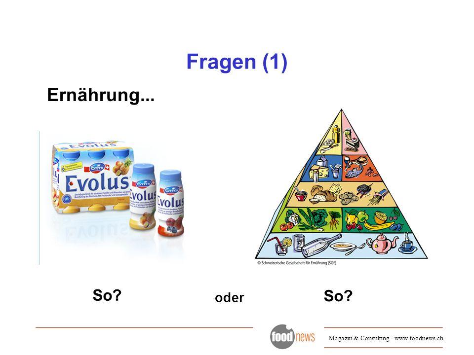 Fragen (1) Ernährung... So So oder