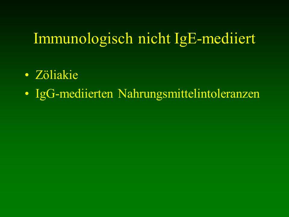 Immunologisch nicht IgE-mediiert
