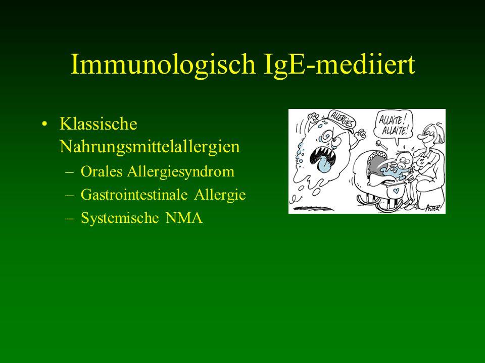 Immunologisch IgE-mediiert