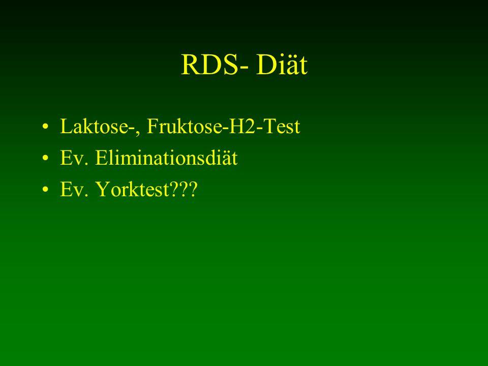 RDS- Diät Laktose-, Fruktose-H2-Test Ev. Eliminationsdiät