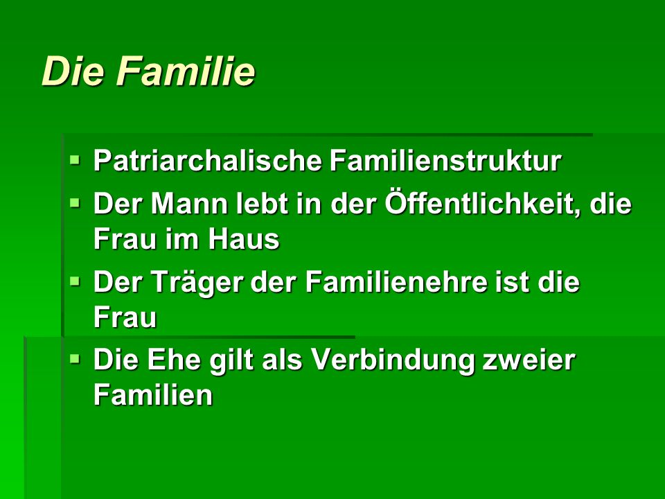 Die Familie Patriarchalische Familienstruktur